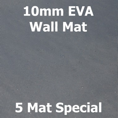 EVA 10mm Wall Mat - 5 Mat Special
